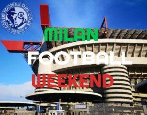 Milan Football Weekend
