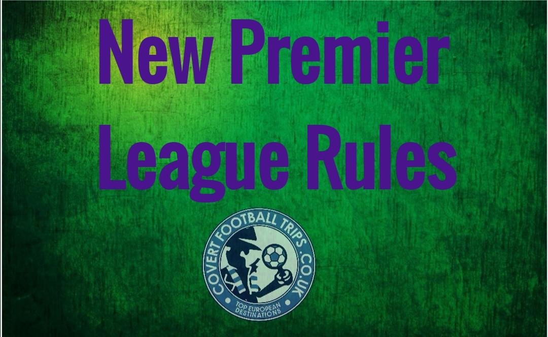 New Premier League Rules